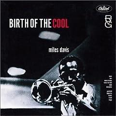 Miles Davis, Birth of the Cool, 1949