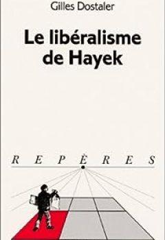 Livres Couvertures de Le Libéralisme De Hayek