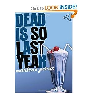 Dead Is So Last Year