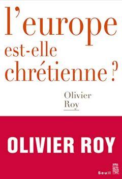 Livres Couvertures de L'Europe est-elle chrétienne ? (Débats)