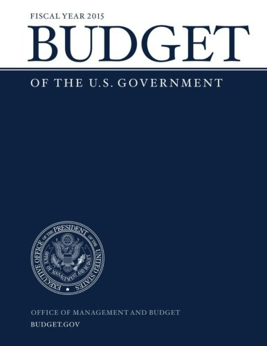 Budget of the U.S. Government Fiscal Year 2015