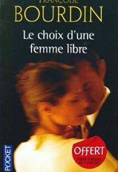 Livres Couvertures de Le Choix D'une Femme Libre