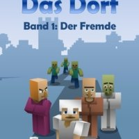 Der Fremde (Das Dorf Bd. 1) / Karl Olsberg