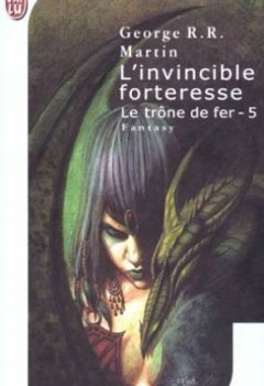 Livres Couvertures de Le trône de fer, tome 5 : L'invincible forteresse