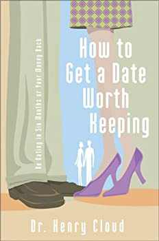 "Cover of ""How to Get a Date Worth Keeping..."