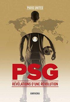 Livres Couvertures de PSG - Révélations d'une révolution