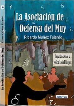 La Asociación de Defensa del Muy