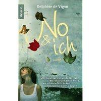 No & ich : Roman / Delphine de Vigan