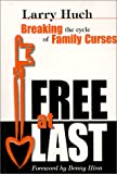 Free at Last: Breaking the Cycle of Family Curses