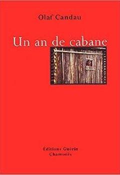 Livres Couvertures de Un An De Cabane