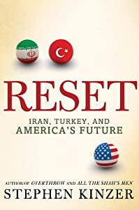 "Cover of ""Reset: Iran, Turkey, and Americ..."