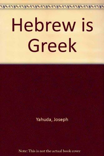 Hebrew is Greek