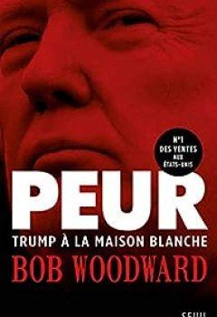 Livres Couvertures de Peur : Trump à La Maison Blanche