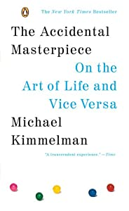 "Cover of ""The Accidental Masterpiece: On ..."
