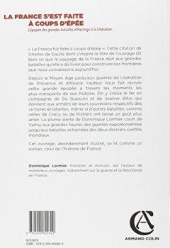 Livres Couvertures de La France s'est faite à coups d'épée - L'épopée des grandes batailles d'Hastings à la Libération