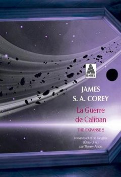 Livres Couvertures de The Expanse, Tome 2 : La Guerre de Caliban