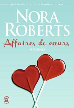 Livres Couvertures de Affaires de coeurs : Intégrale : Ce soir et à jamais ; La rivale ; Question de choix