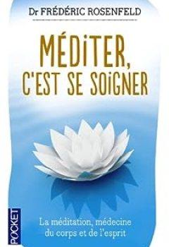 Livres Couvertures de Méditer, C'est Se Soigner