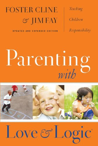 """Cover of """"Parenting With Love And Logic (..."""
