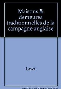 LES MAISONS & DEMEURES DE LA CAMPAGNE ANGLAISE