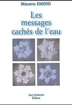 Livres Couvertures de Les Messages Cachés De L'eau