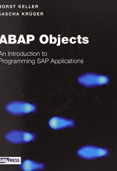 Livres Couvertures de ABAP Objects: Introduction to Programming SAP Applications HAR/CDR edition by Keller, Horst, Kruger, Sascha (2002) Hardcover