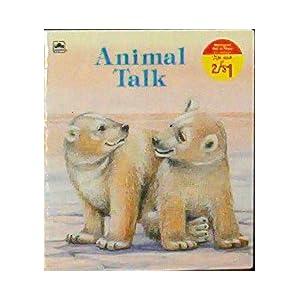 Animal Talk (Golden Books)