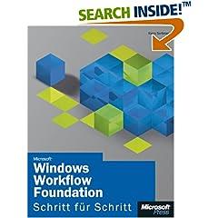 Microsoft Windows Workflow Foundation - Schritt für Schritt