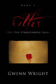 Filter (The Von Strassenberg Saga Book 1) by Gwenn Wright| wearewordnerds.com