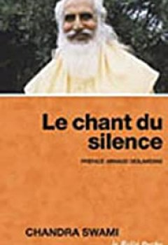 Livres Couvertures de Le Chant Du Silence