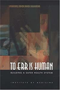 "Cover of ""To Err Is Human: Building a Saf..."