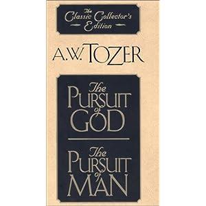 The Pursuit of God/The Pursuit of Man