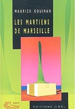 Livres Couvertures de Les Martiens De Marseille
