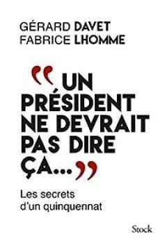 Livres Couvertures de Un Président Ne Devrait Pas Dire ça...