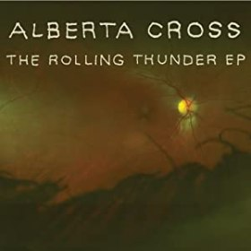 Alberta Cross, The Rolling Thunder EP