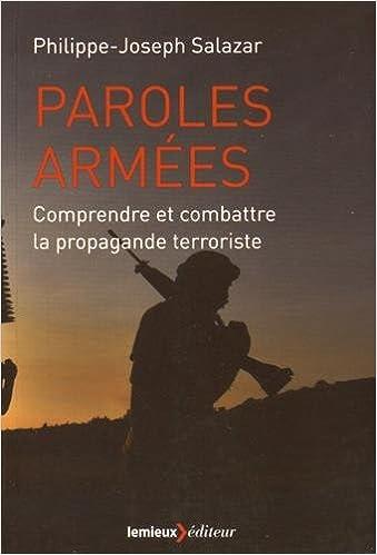 Paroles Armées (Philippe-Joseph Salazar)
