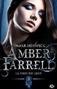 Amber Farrell, T3 : La piste du loup