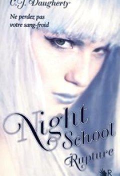 Livres Couvertures de Night School, Tome 3 : Rupture