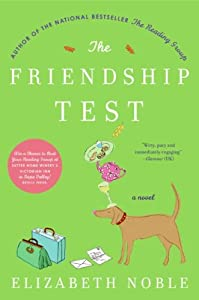 "Cover of ""The Friendship Test: A Novel"""
