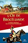 L'or de broceliande