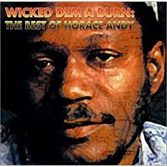 Horace Andy - Wicked Dem A Burn