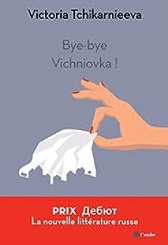 Bye Bye Vichniovka !