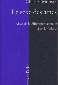Livres Couvertures de Le Sexe des âmes, les aléas de la différence sexuelle dans la Cabale