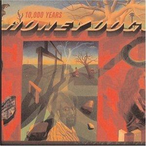 The Honeydogs - 10,000 Years