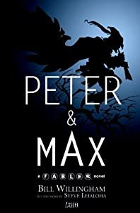 "Cover of ""Peter & Max: A Fables Novel"""