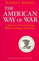 A History of United States Military Strategy and Policy