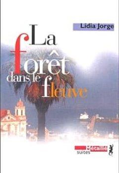 Livres Couvertures de La Forêt Dans Le Fleuve
