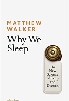 Livres Couvertures de Why We Sleep : The New Science of Sleep and Dreams