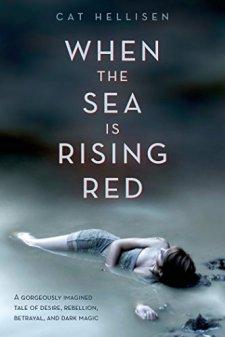 When the Sea is Rising Red by Cat Hellisen| wearewordnerds.com