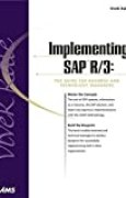 [(Implementing SAP R/3 : Guide for Business and Technology)] [By (author) Vic Kale] published on (January, 2000)